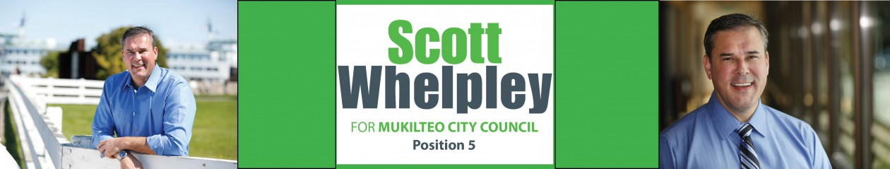 Scott Whelpley for Mukilteo City Council